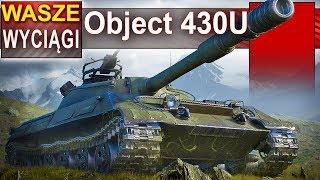 Object 430U wyciąga przegraną bitwę - World of Tanks