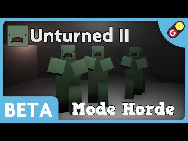 Unturned II BETA - Mode Horde [FR]