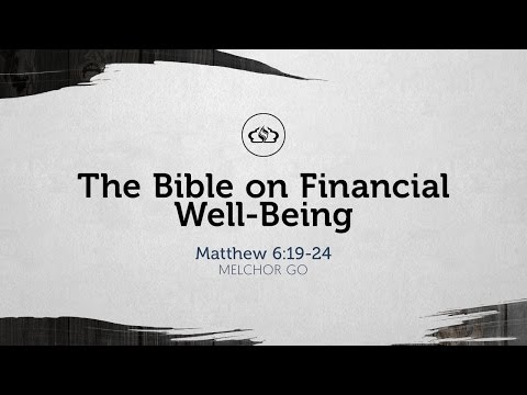 The Bible on Financial Well-Being  (Melchor Go)