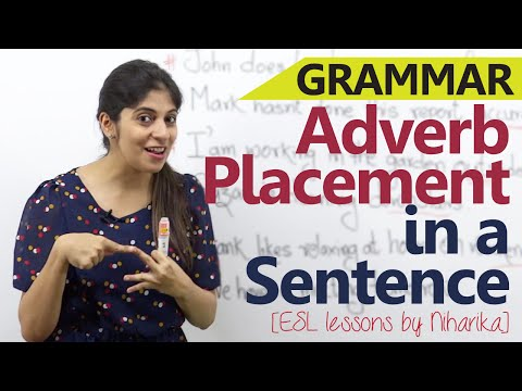 English Grammar lesson - Types of Adverbs and their position in a sentence