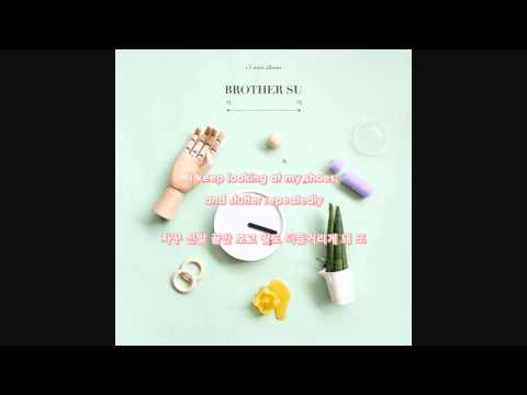 [ENG SUB / HANGEUL] 아쉬워서 그렇지 Because I Feel Bad - Brother Su (feat. Giriboy)