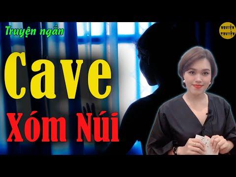 CAVE XÓM NÚI - MC Hồng Nhung đọc truyện ngắn đời thực mới nhất 2021 quá hay❤️