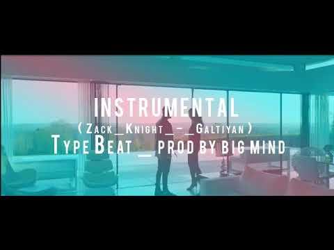 Instrumental   Zack Knight   Galtiyan Type Beat   prod   Big Mind