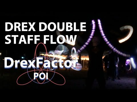 Drex Double Staff Flow