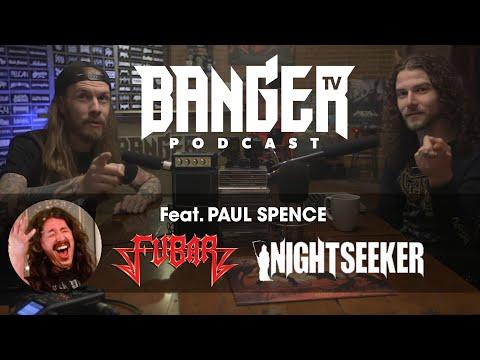 BTV Podcast Feat. Paul Spence (Nightseeker | FUBAR)