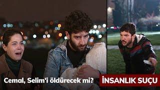 Cemal, Selimi öldürecek mi? - İnsanlık Suçu 3. Bölüm