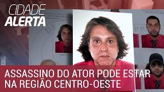 Assassino do ator Rafael Miguel pode ter fugido para região Centro-Oeste