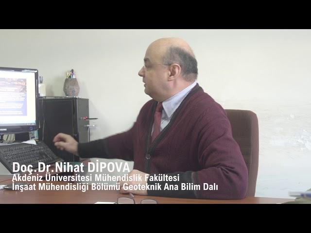 Akdeniz Üni. Mühendislik Fakültesi, İnşaat Mühendisliği Bölümü Doç. Dr. Nihat DİPOVA ile Röportaj