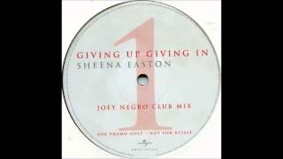 Sheena Easton - Giving Up, Giving In (Joey Negro Club Mix) (2000)