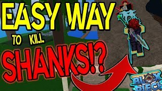 HOW TO KILL SHANKS WITHOUT TAKING ANY DAMAGE!? | BLOX PIECE | ROBLOX |