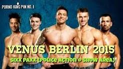 ★ Venus Berlin 2015 (Jayden Yard & Sixx Paxx @ Show Area | Live) 🔞 Zensiert