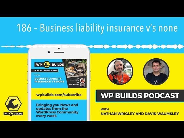 186 – Business liability insurance v's none