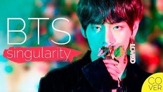 BTS (V / TAEHYUNG) - Singularity (Jackie-O RUS Cover)