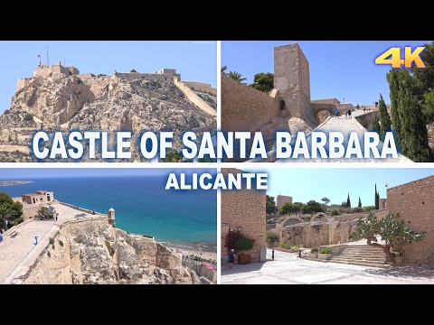 CASTLE OF SANTA BARBARA - ALICANTE 2017 4K