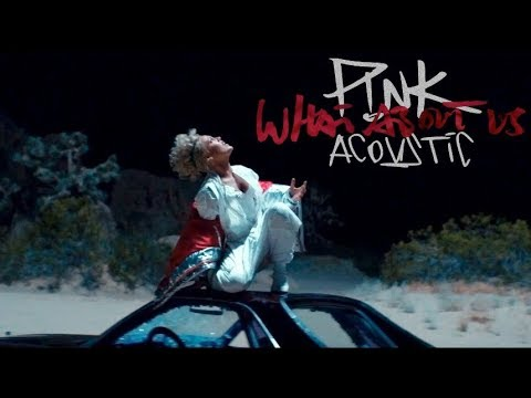 P!nk - What About Us (Acoustic)