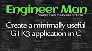 إنشاء الحد الأدنى مفيدة GTK3 التطبيق في C