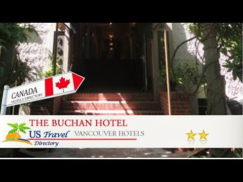 The Buchan Hotel - Vancouver Hotels, Canada