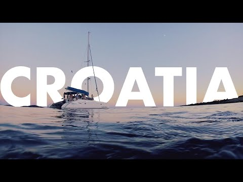 CROATIA 2017 - A Sailing Adventure