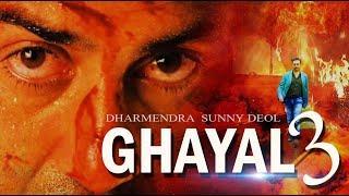 Ghayal 3 Movie   101 Interesting facts   Sunny Deol   Rajkumar Santoshi  Vidyut Jamwal  Action Movie