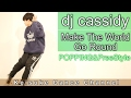 【POPPING Choreography】「DJ Cassidy - Make The World Go Round ft  R  Kelly」 Keisuke Dance Channel