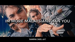 I'm More Malaysian Than You (Official Music Video)  - Eric L. Lofstedt