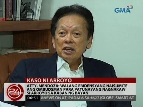 Atty. Mendoza: Walang ebidensyang naisumite ang Ombudsman para patunayang nagnakaw si Arroyo