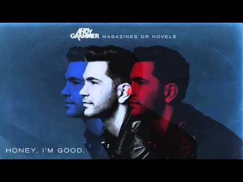 Honey, I'm good - Andy Grammer 10 Hours [HD]