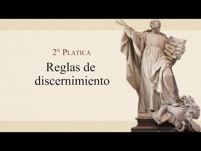 12 Plática: Reglas de discernimiento - P. Gustavo Lombardo
