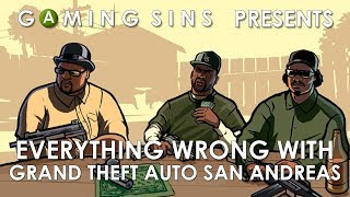 Everything Wrong With Grand Theft Auto San Andreas In 9 Minutes Or Less | GamingSins