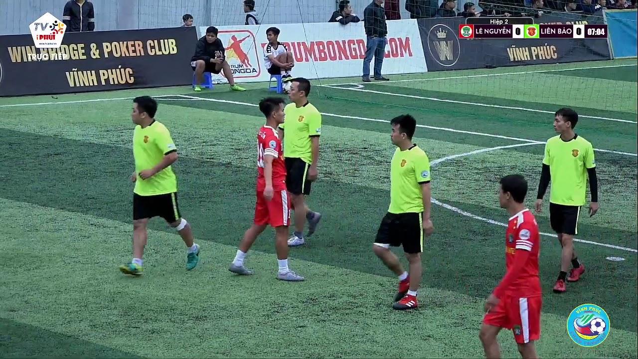 [Highlight] Lê Nguyễn vs Liên Bảo  (Vòng 5 giaỉ bóng đá Vĩnh Phúc League 2018)