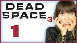 DEAD SPACE 3 - THE BEGINNING #1