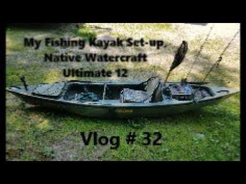 My Native Watercraft, Ultimate 12, Fishing Kayak Set Up