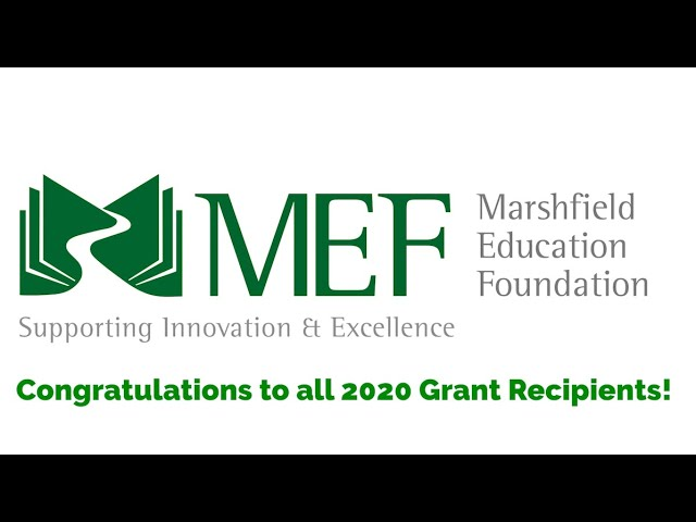 Marshfield Education Foundation Grants Video 2020