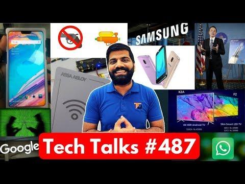 Tech Talks #487 - OnePlus 6 Real Photo, Hotel Lock Security, J2(2018), Xiaomi Profit, Google Trust