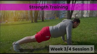 Strength - Week 3/4 Session 3 (mHealth)