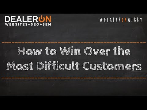 How to Win Over the Most Difficult Customers