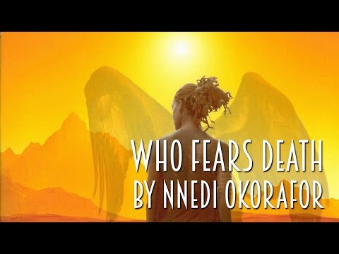 Who Fears Death by Nnedi Okorafor | Review