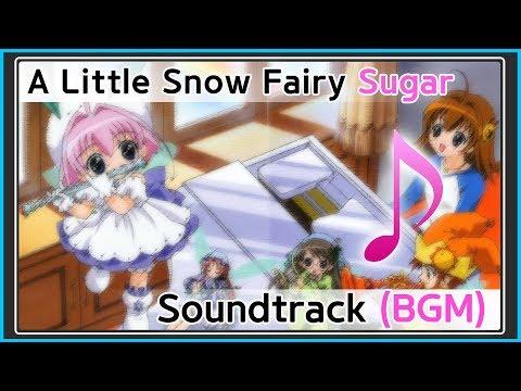 ちっちゃな雪使いシュガー (A Little Snow Fairy Sugar) (작은 눈의 요정 슈가) Soundtrack / BGM / OST 광고X 그냥 작업용 브금 00:03 Prologue 00:15 Ginger's Theme ...