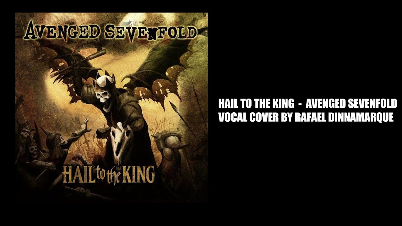 Avenged sevenfold hail to the king vocal cover by rafael avenged sevenfold hail to the king vocal cover by rafael dinnamarque voltagebd Image collections