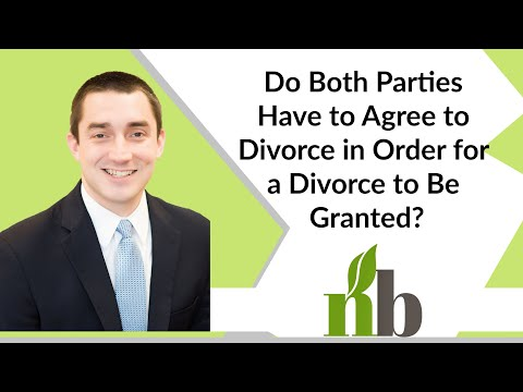 Do Both Parties Have to Agree to Divorce in Order for a Divorce to Be Granted? | Contested Divorce