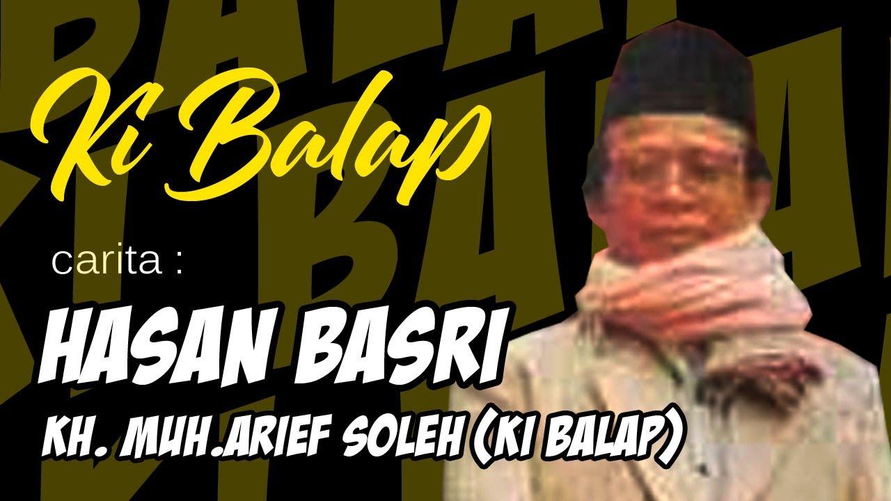 Ki Balap Hasan Basri Full Youtube