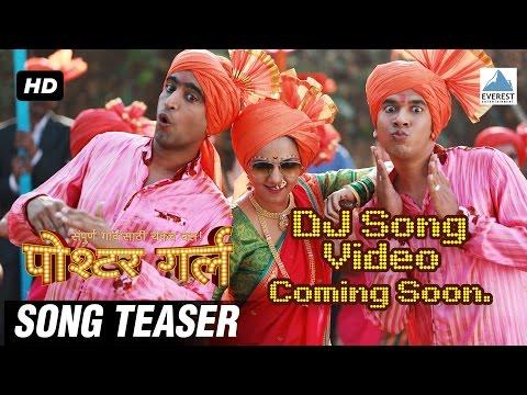 DJ Song Video Teaser - Poshter Girl | Marathi Dance Songs 2016 | Jeetendra Joshi, Anand, Adarsh