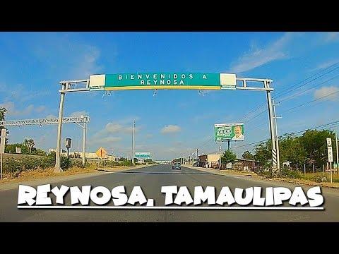 Llegando a Reynosa, Tamaulipas, 2019