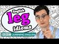 Leg idioms - Learn English idioms with The Teacher