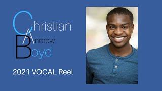Christian Boyd- Vocal Reel 2021