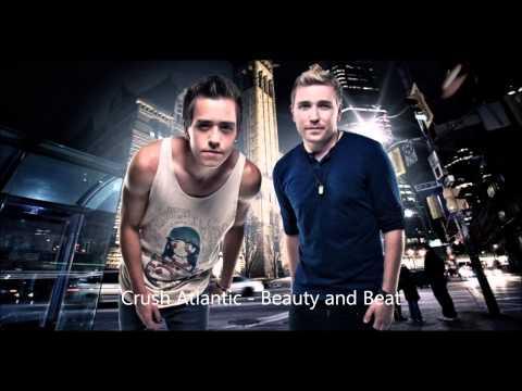 Crush Atlantic  Beauty and a Beat