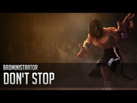 Badministrator - Don't Stop (Lee Sin/Aesop Rock tribute song)