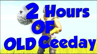 2 HOURS OF OLD CEEDAY | FORTNITE