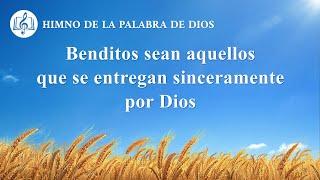 Canción cristiana | Benditos sean aquellos que se entregan sinceramente por Dios