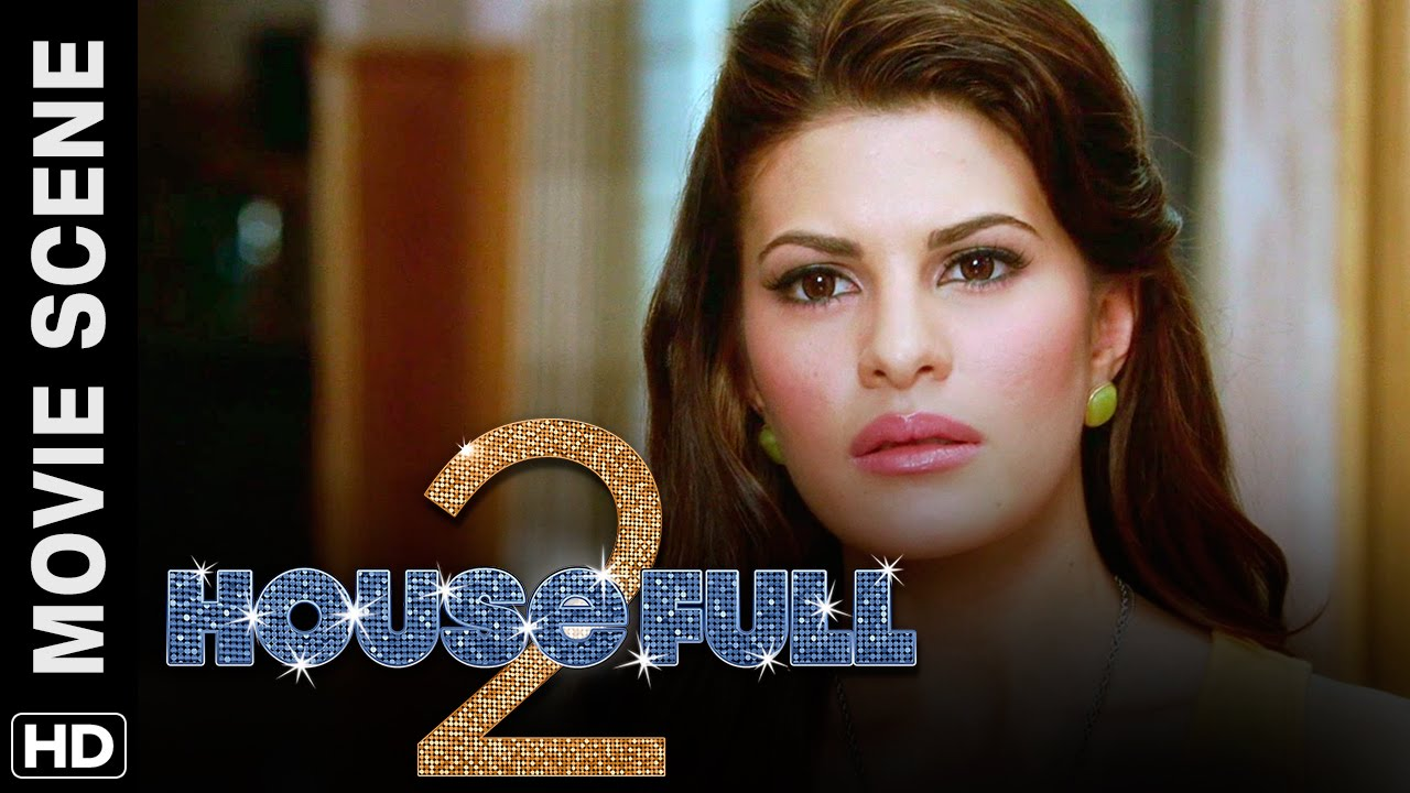 jacqueline is furious at john | housefull 2 | movie scene - youtube